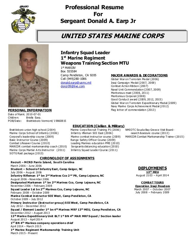 Military Resume. PERSONAL INFORMATION Date Of Rank: 2010 07 01 Children:  Briella Earp.  Resume For Military