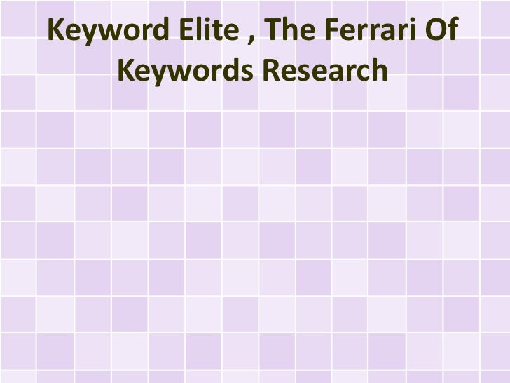 Keyword Elite , The Ferrari Of    Keywords Research
