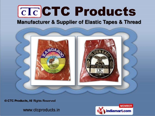 Manufacturer & Supplier of Elastic Tapes & Thread
