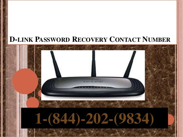 D-LINK PASSWORD RECOVERY CONTACT NUMBER 1-(844)-202-(9834)