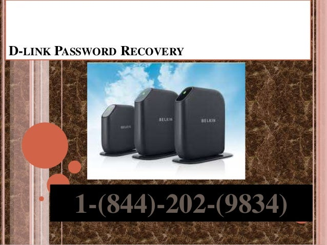 D-LINK PASSWORD RECOVERY 1-(844)-202-(9834)