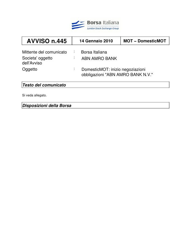 AVVISO n.445                14 Gennaio 2010    MOT − DomesticMOT  Mittente del comunicato    :   Borsa Italiana Societa' o...