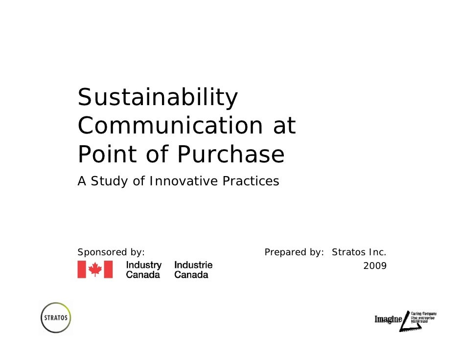 Sustainability Communication at Point of Purchase A Study of Innovative Practices     Sponsored by:               Prepared...
