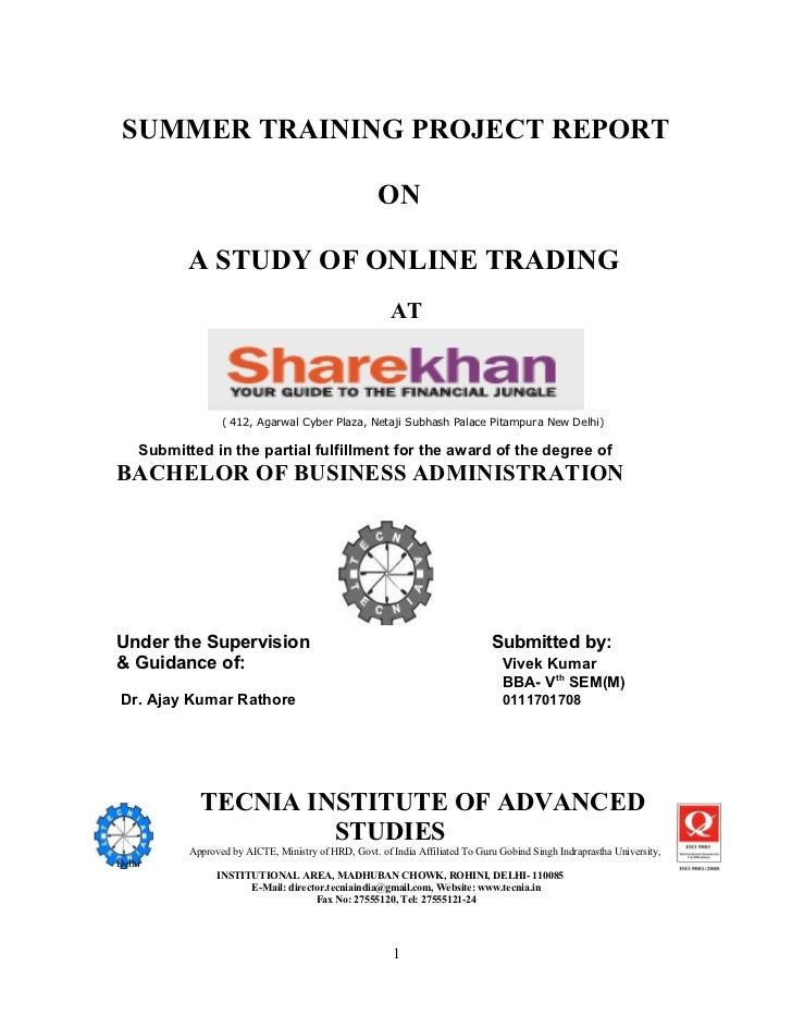 SUMMER TRAINING PROJECT REPORT                                                     ON           A STUDY OF ONLINE TRADING ...