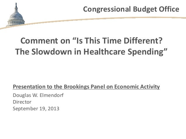 """Congressional Budget Office Comment on """"Is This Time Different? The Slowdown in Healthcare Spending"""" Presentation to the B..."""