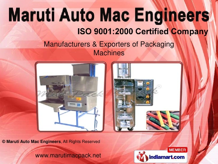 Manufacturers & Exporters of Packaging                                  Machines© Maruti Auto Mac Engineers, All Rights Re...