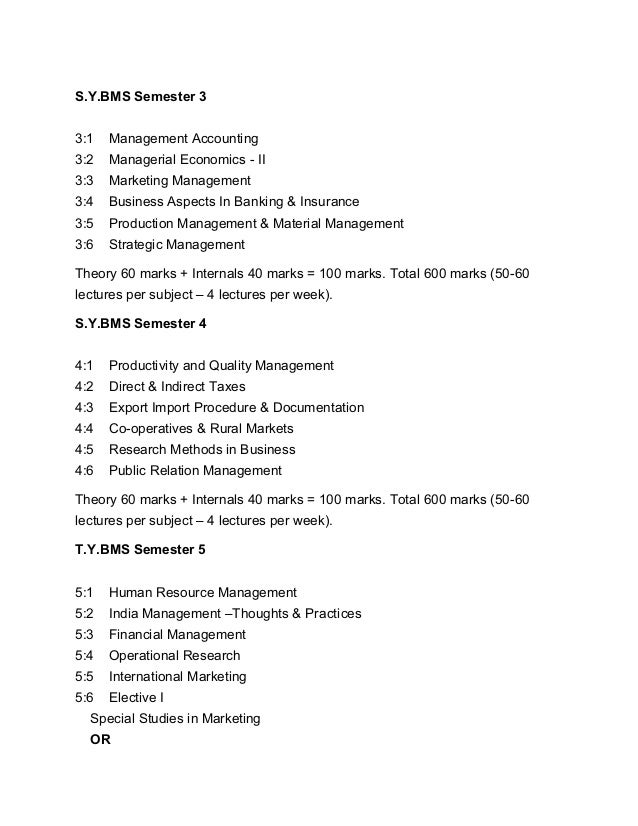 S.Y.BMS Semester 3 3:1 Management Accounting 3:2 Managerial Economics - II 3:3 Marketing Management 3:4 Business Aspects I...