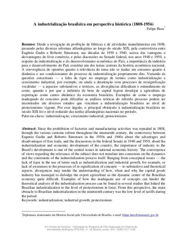 A industrialização brasileira em perspectiva histórica (1808-1956)                                                        ...