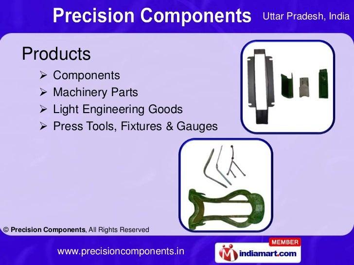 Uttar Pradesh, India     Products             Components             Machinery Parts             Light Engineering Good...