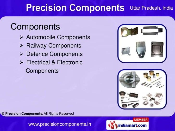 Uttar Pradesh, India     Components             Automobile Components             Railway Components             Defenc...