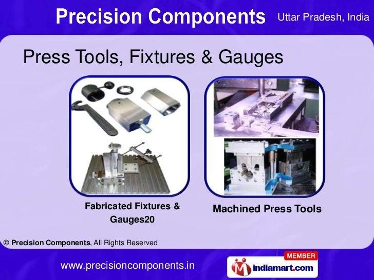 Uttar Pradesh, India     Press Tools, Fixtures & Gauges                      Fabricated Fixtures &   Machined Press Tools ...