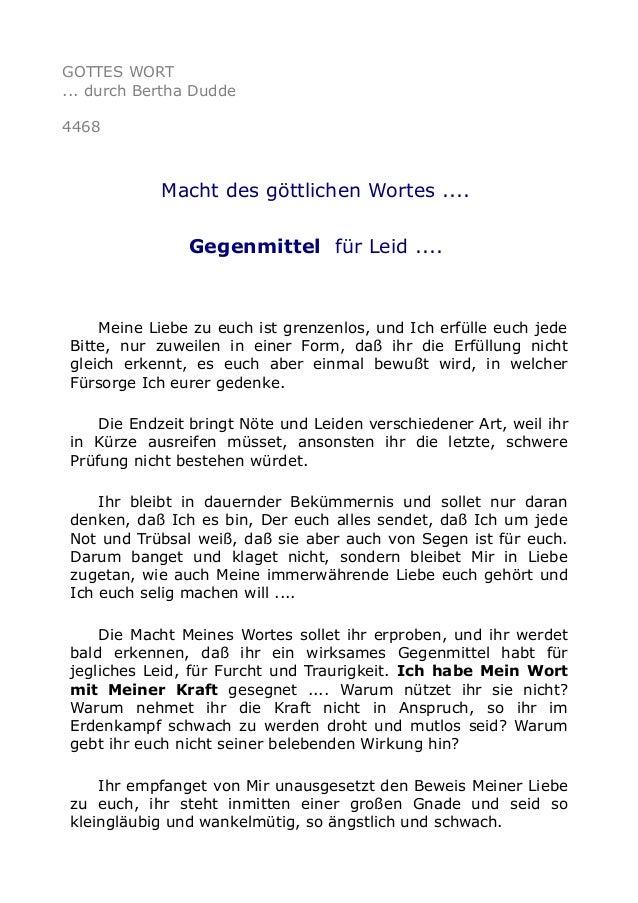 GOTTES WORT ... durch Bertha Dudde 4468 Macht des göttlichen Wortes .... Gegenmittel für Leid .... Meine Liebe zu euch ist...