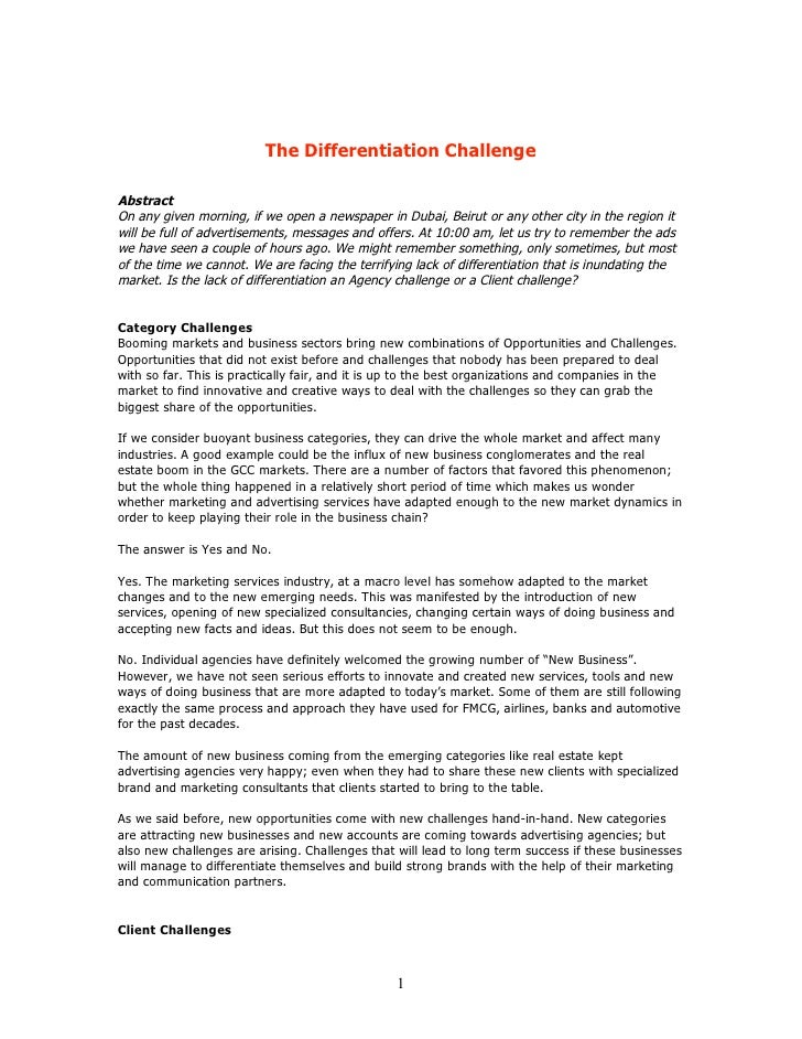 The Differentiation Challenge  Abstract On any given morning, if we open a newspaper in Dubai, Beirut or any other city in...