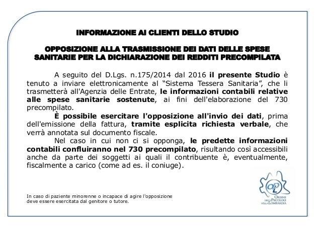 INFORMAZIONE AI CLIENTI DELLO STUDIO OPPOSIZIONE ALLA TRASMISSIONE DEI DATI DELLE SPESE SANITARIE PER LA DICHIARAZIONE DEI...