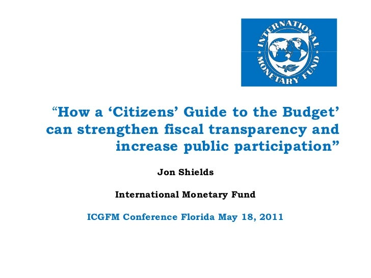 """""""How a 'Citizens' Guide to the Budget' can strengthen fiscal transparency and increase public participation""""<br />Jon Shi..."""