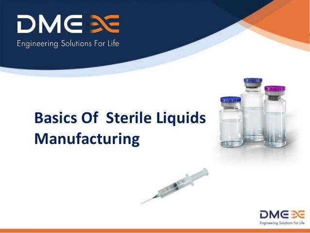 Basics Of Sterile Liquids Manufacturing