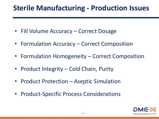 Sterile Manufacturing Design Considerations • Recipe Control/Data Archiving • Control System Requirements • Cleaning Requi...