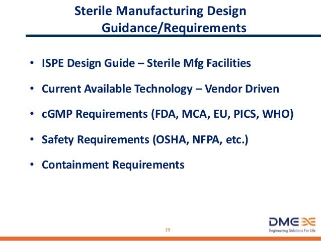 Sterile Manufacturing - Containment Reqts • Hazards Classification • Levels of Protection • Equipment Design • Procedural ...