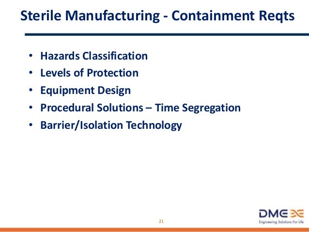 Sterile Manufacturing - Facility Design Issues • Safety vs. cGMPs • Maintenance vs. cGMPs • Electrical Classification of P...