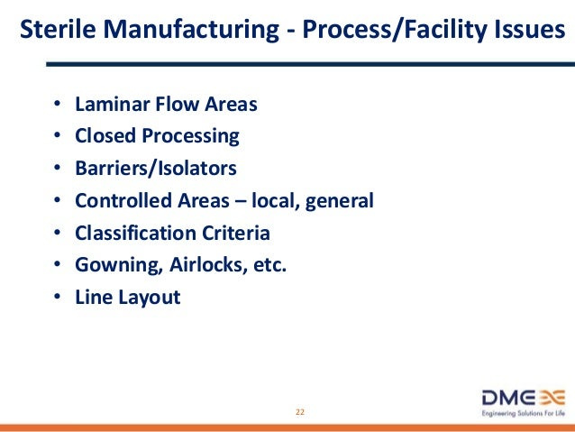 Sterile Manufacturing - cGMP Design Issues • Piping Systems (Hookup Stations) • Vessel Maintenance (Lifting Systems) • Sol...