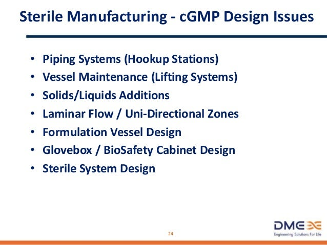 Sterile Manufacturing - Pressurization Reqts • Vessel overpressurization for product protection • Vessel overpressurizatio...