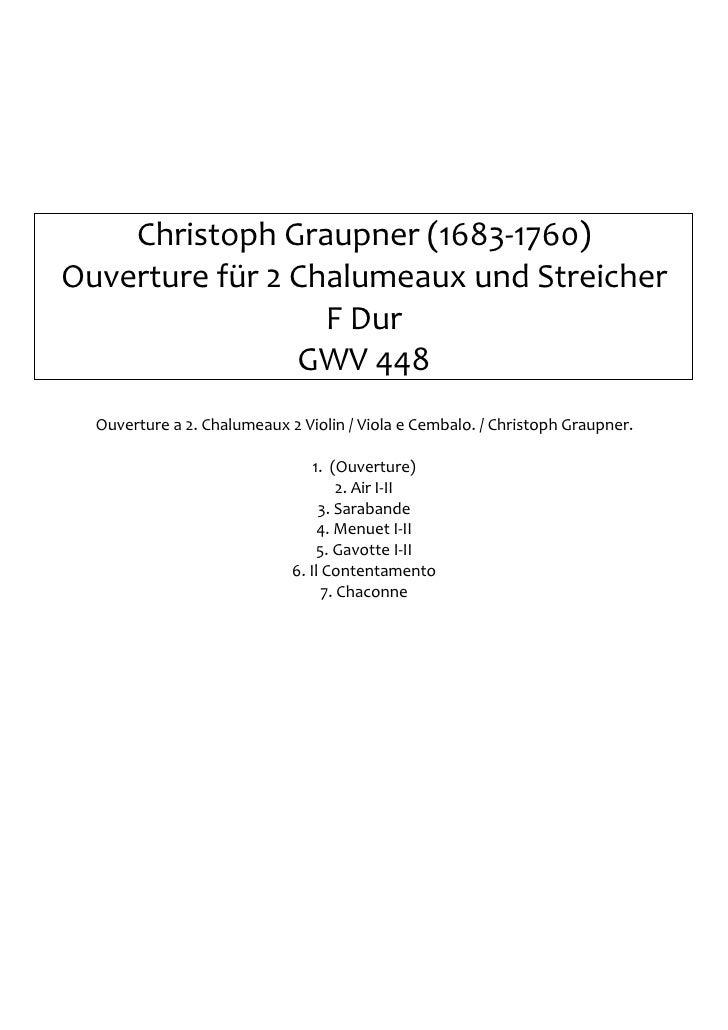 Christoph Graupner (1683-1760)Ouverture für 2 Chalumeaux und Streicher                  F Dur                GWV 448  Ouve...
