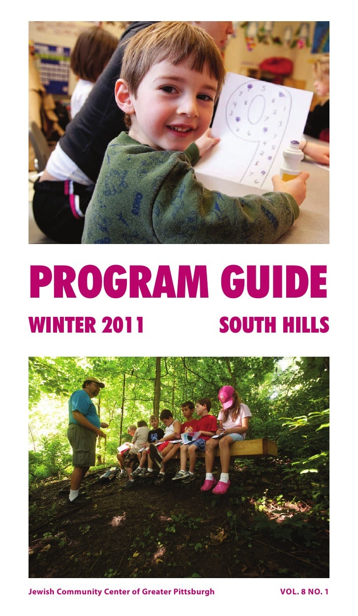 PROGRAM GUIDEWINTER 2011                                     SOUTH HILLSJewish Community Center of Greater Pittsburgh     ...