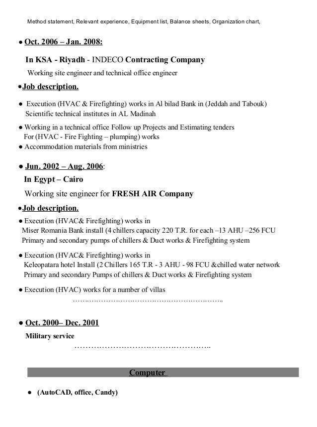 Method statement, Relevant experience, Equipment list, Balance sheets, Organization chart, ● Oct. 2006 – Jan. 2008: In KSA...