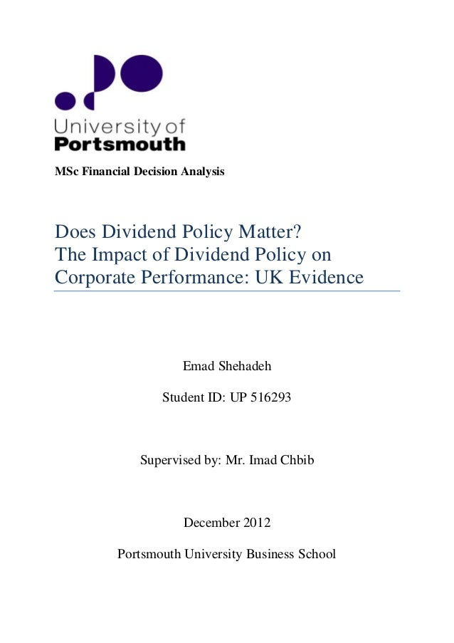 impact of dividend payout policy on firm s financial performance Decrease in the company's dividend payout ratio  the firm's choice of dividend policy has no impact on shareholders  a firm's performance affects its.