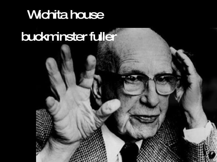 Wichita house  buckminster fuller