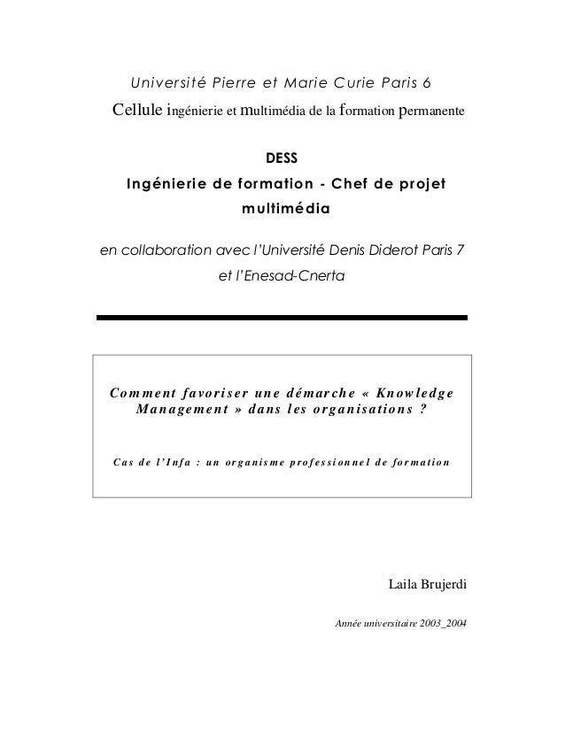 Cellule ingénierie et multimédia de la formation permanente Comment favoriser une démarche « Knowledge Management » dans l...