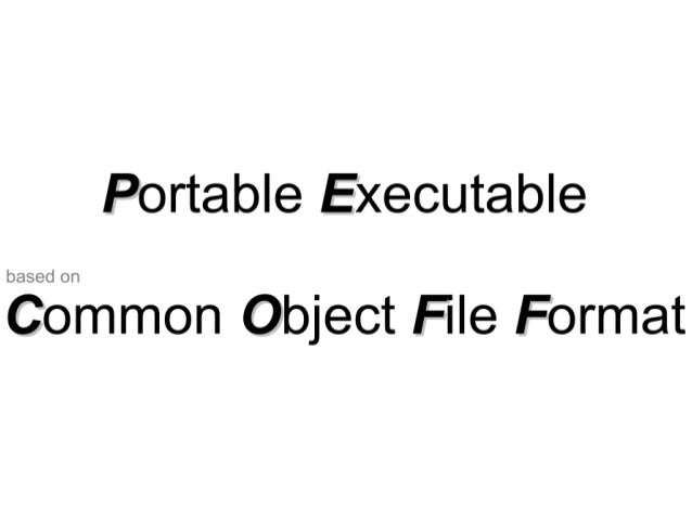 Exploring the Portable Executable format Slide 3