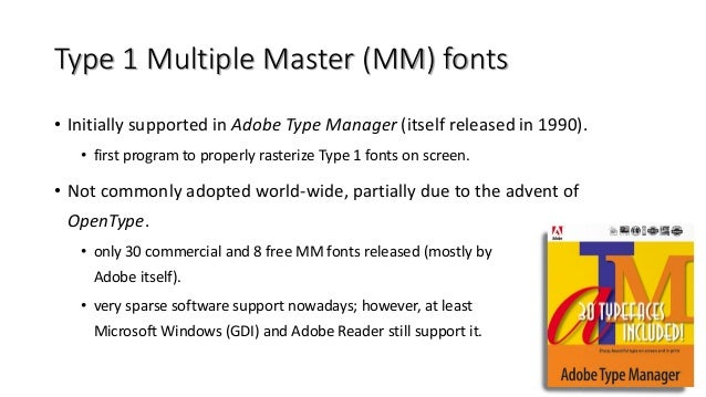 Adobe type manager (atm) light: http://www. Adobe. Com/products.