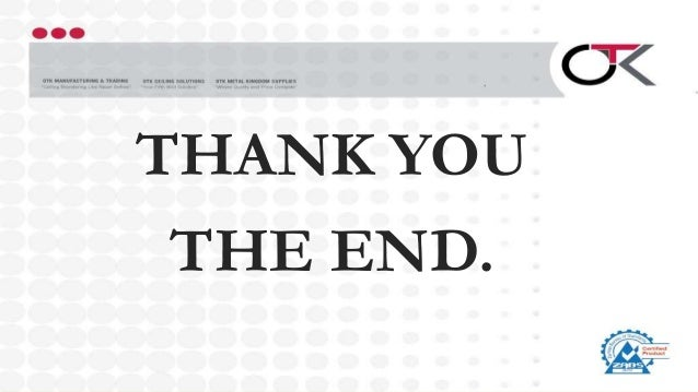 THANK YOU THE END.