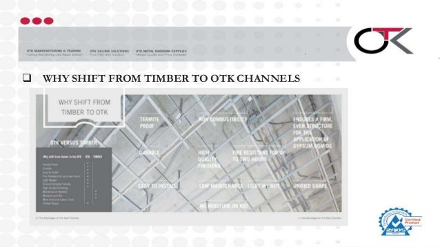  WHY SHIFT FROM TIMBER TO OTK CHANNELS