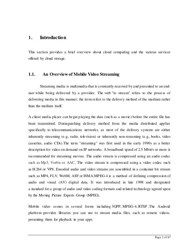 Page 1 of 67 1. Introduction This section provides a brief overview about cloud computing and the various services offered...