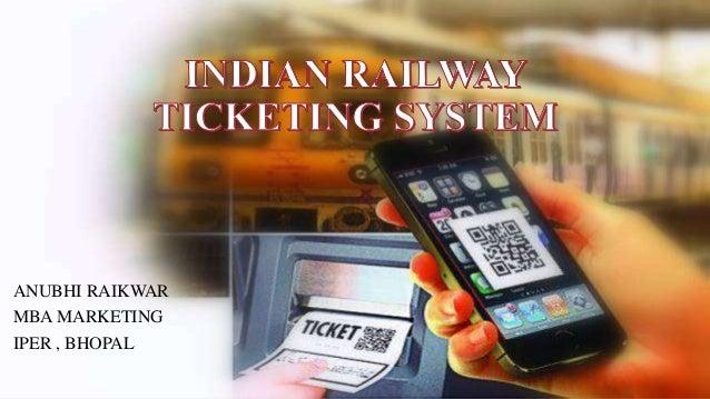 Indian railway ticketing