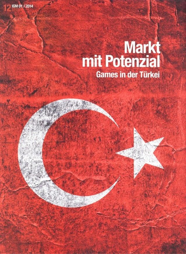 13 EinriesigesLand,einewachsendeMittelschichtundeinesehrjungeBevölkerung: DieTürkeihatalsSpielemarkteinerosigeZukunft.Mitd...