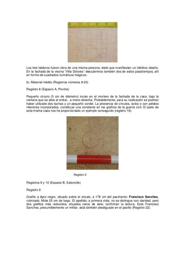 """Los tres tableros fueron obra de una misma persona, dado que manifiestan un idéntico diseño. En la fachada de la vecina """"V..."""