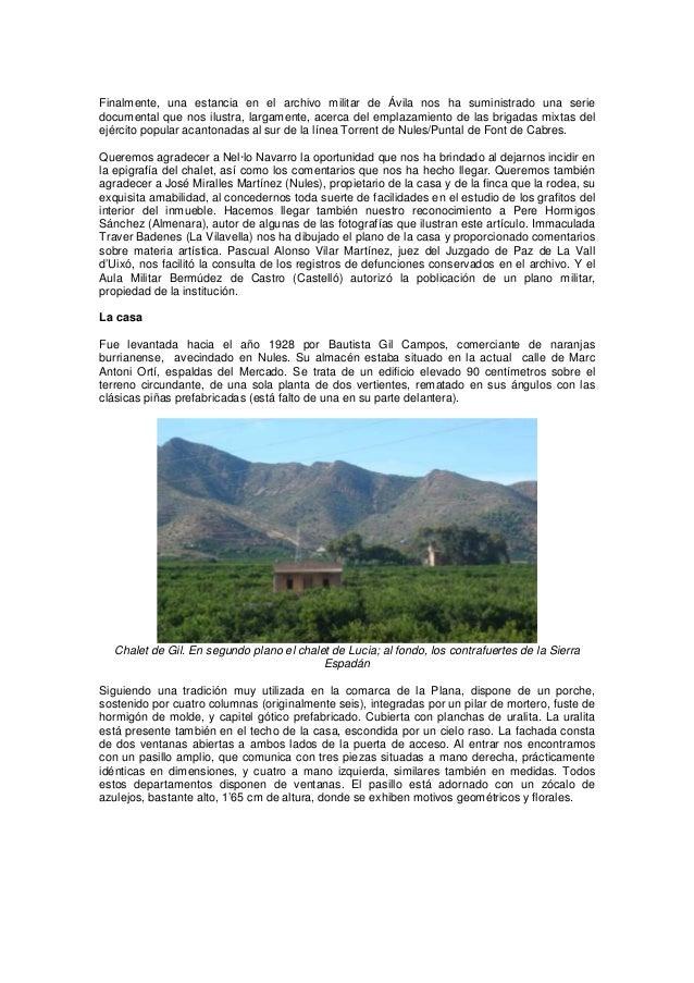 Finalmente, una estancia en el archivo militar de Ávila nos ha suministrado una serie documental que nos ilustra, largamen...