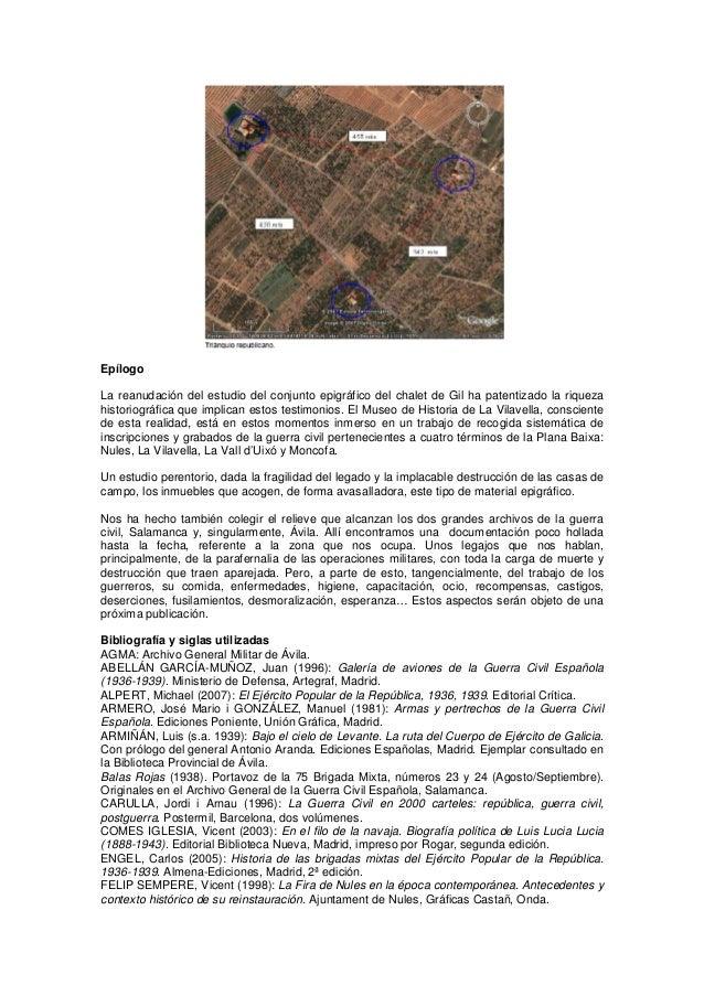 Epílogo La reanudación del estudio del conjunto epigráfico del chalet de Gil ha patentizado la riqueza historiográfica que...