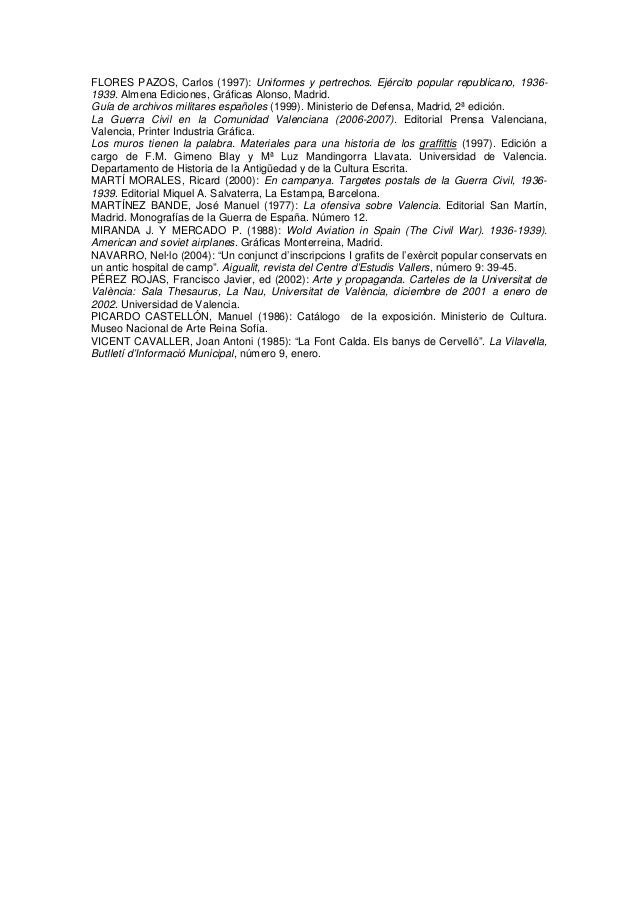 FLORES PAZOS, Carlos (1997): Uniformes y pertrechos. Ejército popular republicano, 19361939. Almena Ediciones, Gráficas Al...