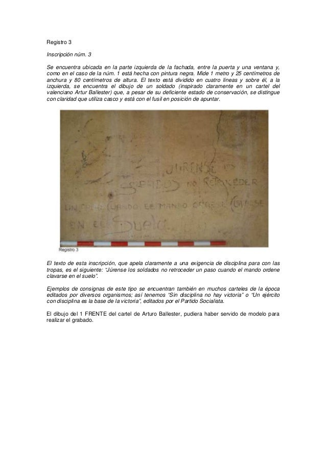 Registro 3 Inscripción núm. 3 Se encuentra ubicada en la parte izquierda de la fachada, entre la puerta y una ventana y, c...