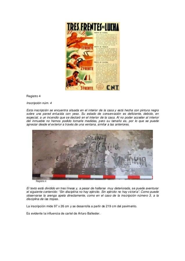 Registro 4 Inscripción núm. 4 Esta inscripción se encuentra situada en el interior de la casa y está hecha con pintura neg...