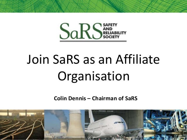 Colin Dennis – Chairman of SaRS Join SaRS as an Affiliate Organisation