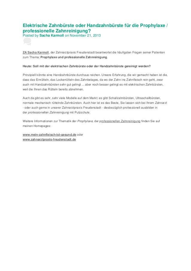Elektrische Zahnbürste oder Handzahnbürste für die Prophylaxe / professionelle Zahnreinigung? Posted by Sacha Karmoll on N...