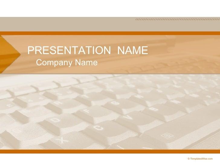 PRESENTATION  NAME Company Name © TemplatesWise.com