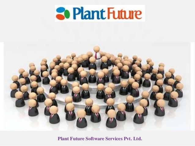 Plant Future Software Services Pvt. Ltd.