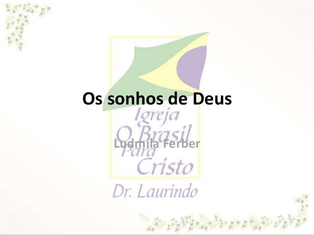 Os sonhos de Deus Ludmila Ferber