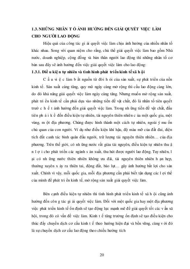1.3. NHỮNG NHÂN T Ố ẢNH HƯỞNG ĐẾN GIẢI QUYẾT VIỆC LÀM CHO NGƯỜI LAO ĐỘNG Hiệu quả của công tác gi ải quyết việc làm chịu ả...